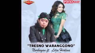 Nurbayan Ft. Lilin Herlina - Tresno Waranggono Dangdut Terbaru 2016