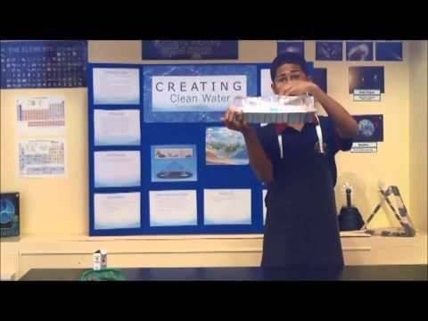 Science Experiments – Creating Clean Water