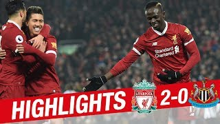 HIGHLIGHTS: Liverpool 2-0 Newcastle | Mane finishes wonderful team move