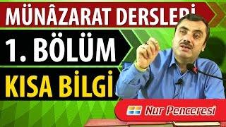 Mustafa KARAMAN Münâzarat Dersleri Oynatma Listesi