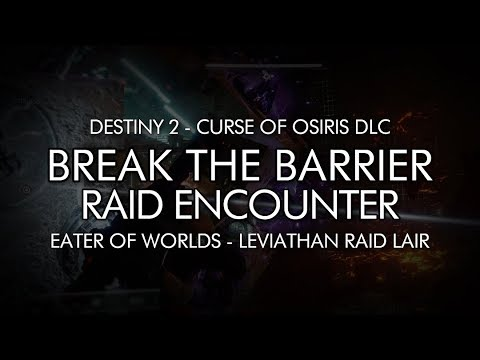 Destiny 2 - Break The Barrier Encounter - Eater Of Worlds Raid Lair (Argos Phase 1)