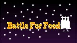 Battle for food : NEW INTRO