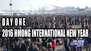 SUAB HMONG NEWS:  Day ONE - 2016 Hmong International New Year