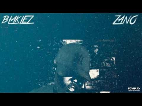 Blacklez Ft. Zano Blue