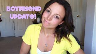 Boyfriend Update