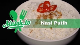 Memasak/Menanak Nasi ( How to Cook Rice ) | Resep #001
