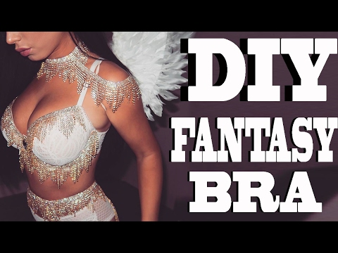 DIY MILLION DOLLAR FANTASY BRA