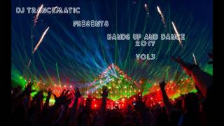 Techno 2017 - Best of Hands Up and Dance 2017 Vol.3