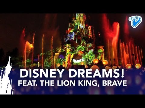 Disney Dreams! Disneyland Paris 2013 full show with Lion King, Brave, Light'Ears