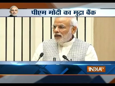 Narendra Modi launches Rs 20,000 crore MUDRA Bank