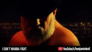I Don't Wanna Fight - Benjamin Koll 3.53 MB