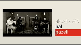Grup İslami Direniş - Hâl Gazeli | Akustik #15