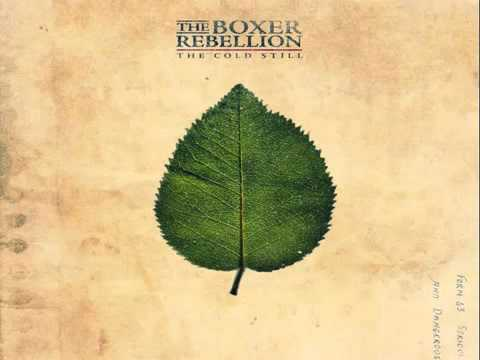 The Boxer Rebellion - Both Sides Are Even