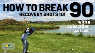 How to Break 90 Tips for Recovery Shots, Pitching & Expectations!