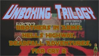 Unboxing Trilogie: Brothers in Arms - Hells Highway, Deadfall Adventures & Far Cry 2