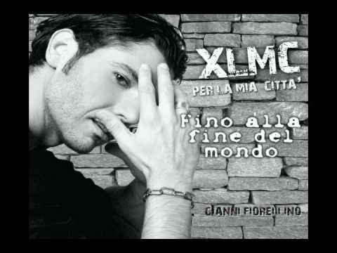 Gianni Fiorellino – Fino alla fine del mondo – XLMC Per La Mia Città