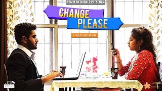 CHANGE PLEASE | नात्या मधला एक नवा TWIST | Marathi Short Film.