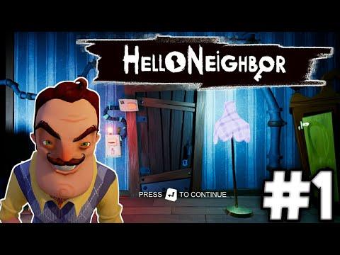 Hello Neighbor [BG] #1 - Отваряме заключената врата