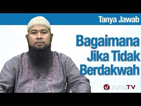Konsultasi Syariah: Bagaimana Jika Tidak Mendakwahkan Ilmu - Ustadz Arif Hidayatullah
