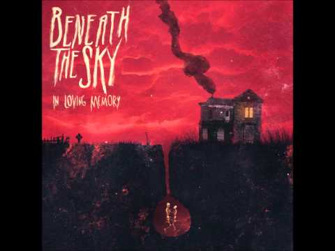 Beneath The Sky - A Tale From The Northside