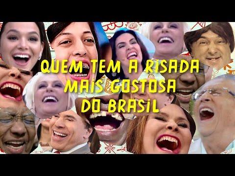 Quem tem a risada mais gostosa do Brasil