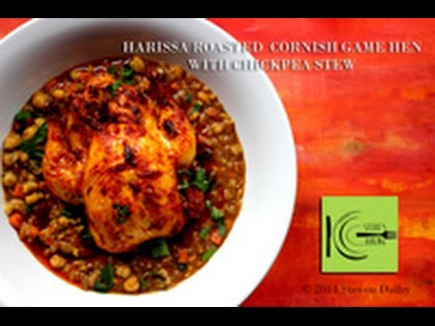 Harissa Roasted Cornish Game Hen With Chickpea Stew StevesCooking