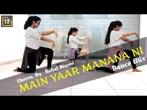 MAIN YAAR MANANA NI | DANCE MIX | RAVINDRA RAVI | 18 THE DANCE HALL-INDIA