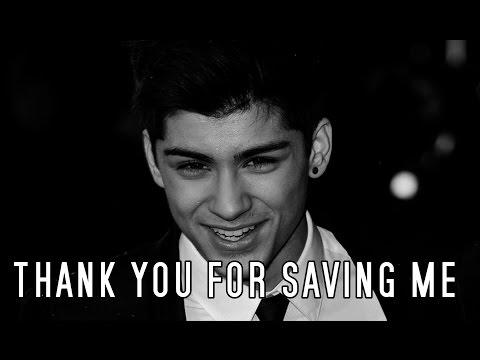 Zayn Malik | Thank you for saving me