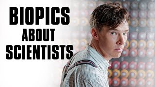 7 Best Biopics About Scientists