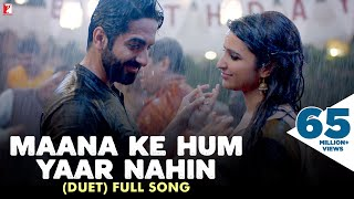 download lagu Maana Ke Hum Yaar Nahin Duet - Full Song gratis