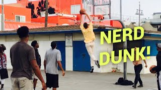 NERDS DUNK ON HOOPERS AT VENICE BEACH!!