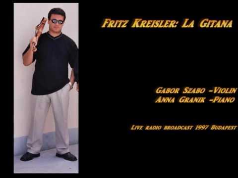 Fritz Kreisler: La Gitana - Gabor Szabo Violin