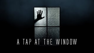 A Tap at the Window - Short Horror Film (2018)