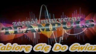 TeamPuls - Zabiorę Cię Do Gwiazd - Audio