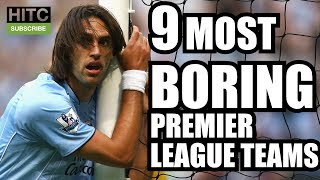 Who's The Most BORING Premier League Side EVER?