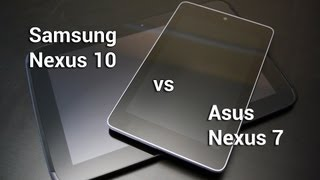 Nexus 7 vs Nexus 10!
