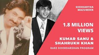 Rare Doordarshan Program: Shahrukh Khan and Kumar Sanu. Kumar Sanu Singing An Unreleased Song.