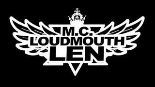 M.C LOUDmouth LEN Farewell Tribute