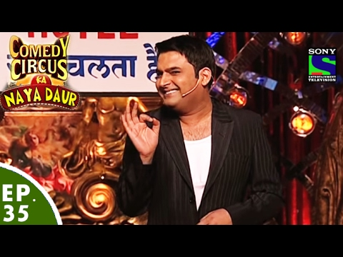 Comedy Circus Ka Naya Daur - Ep 35 - Kapil Sharma As Hotel Owner MP3