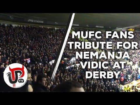Man United fans sing tribute at Derby for Nemanja Vidic after retirement