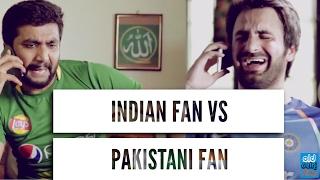 Indian Cricket Fan VS Pakistani Cricket Fan   ICC Champions Trophy   Mauka Mauka   (ODF)