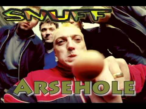 Snuff - Arsehole