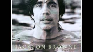 Watch Jackson Browne Im Alive video