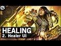 [Basics] Healing - UI, Macros and Setup 2/5