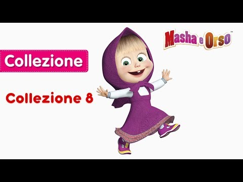 Masha e Orso - Сollezione 8 🐻 Nuovi cartoni animati 2018