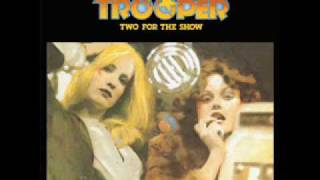 Watch Trooper Two For The Show video