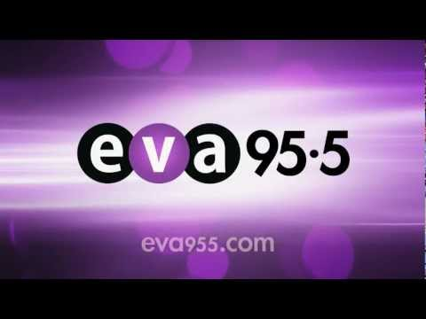 """EVA 95.5 """"Loud and Clear"""""""