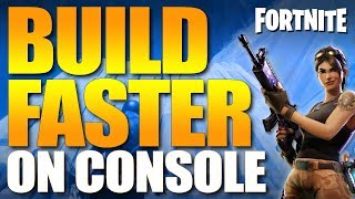Fortnite Battle Royale:  How To Build Faster On Console