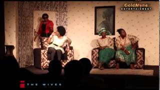 THE WIVES, a Stage Play (Nigerian Drama)