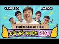 ĐỘI ĐẶC NHIỆM 2K1 (Phiên bản rẻ tiền) - VANH LEG - OOPSCLUB thumbnail